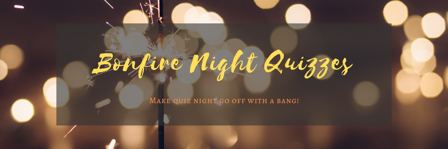Bonfire Night Quizzes