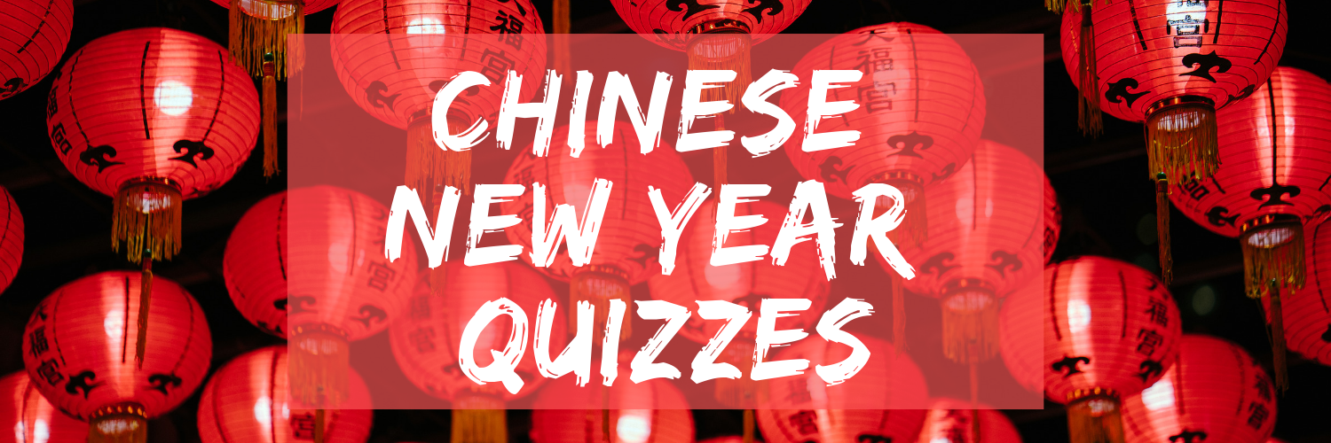 Chinese New Year Quizzes
