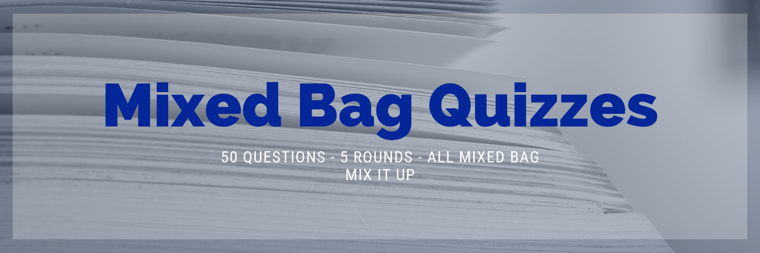 Mixed Bag Quizzes