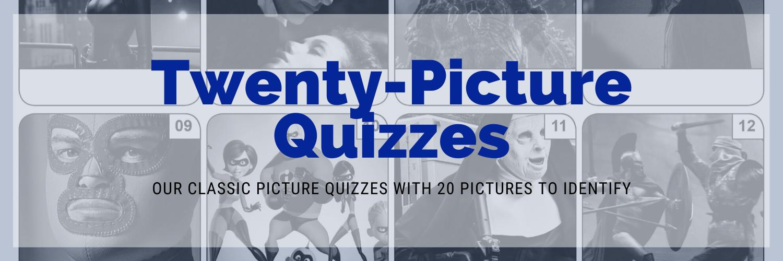 20 Picture Quizzes