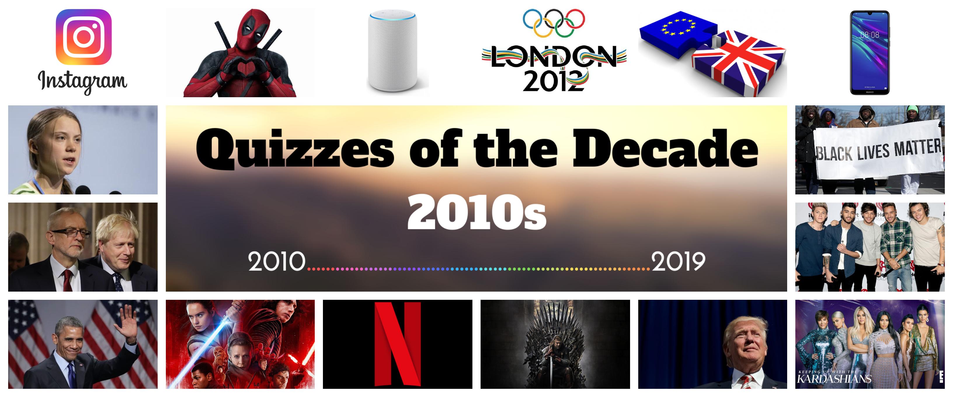 2010s Quizzes