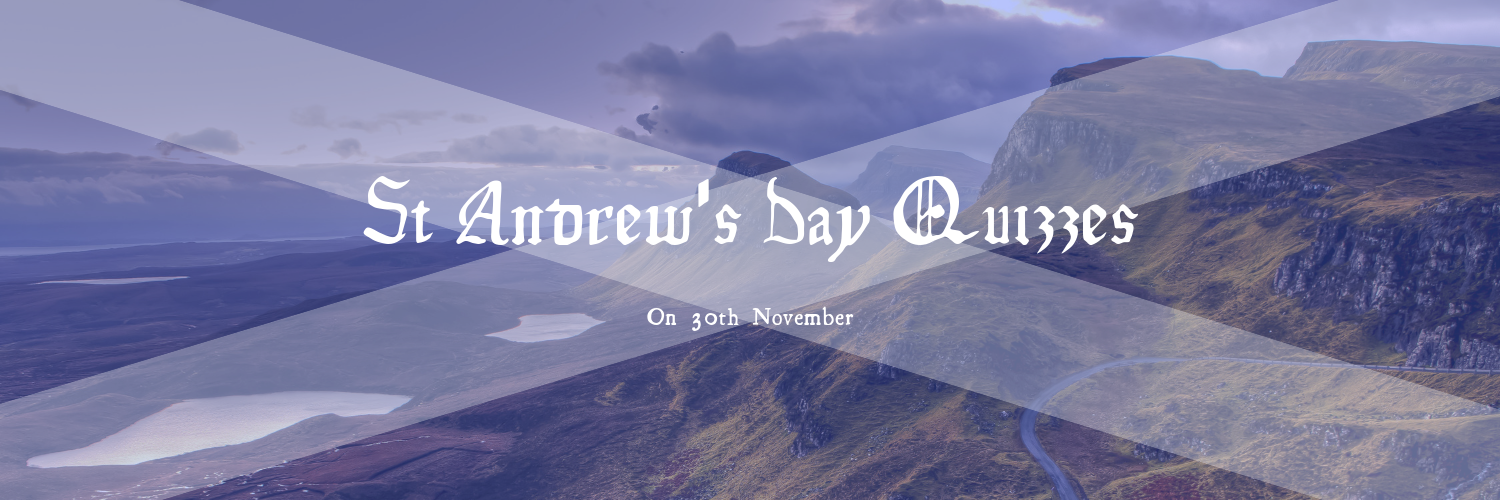 Saint Andrews Day Quizzes